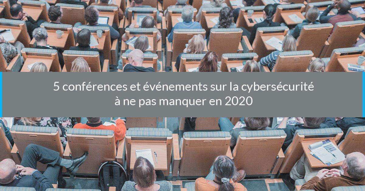 5 conférences événements cybersécurité 2020