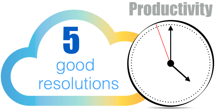 Working efficiently – 5 Great resolutions to make this year!