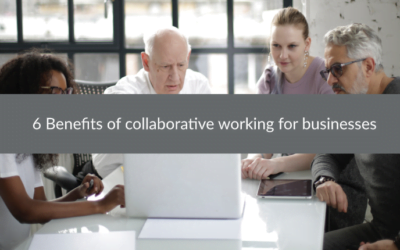 6 Benefits of collaborative working for businesses