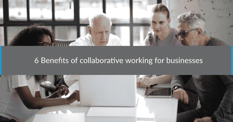 benefits collaborative working