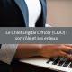 chief digital officer rôle enjeux