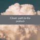 cloud path podium
