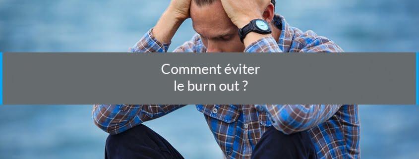 comment éviter burn out