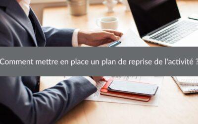 Comment mettre enplace un plan de reprise de l'activité ?
