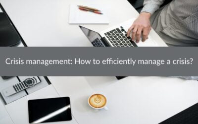 Crisis management: How to efficiently manage a crisis?