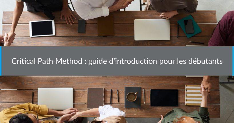 Critical PathMethod guide d'introduction pour les débutants