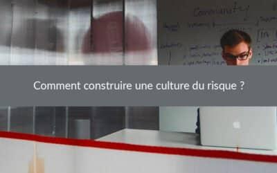 Comment construire une culture du risque ?