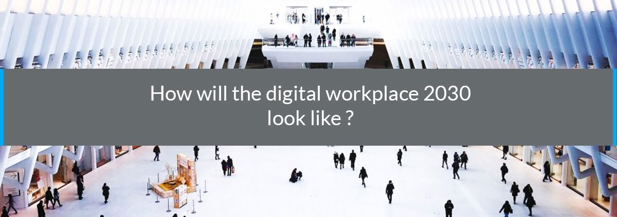 digital workplace 2030