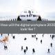 digital workplace 2030