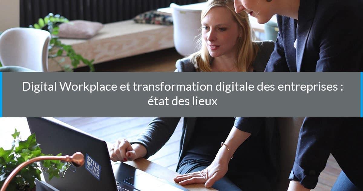 Transformation Digitale des Entreprises & Digital Workplace