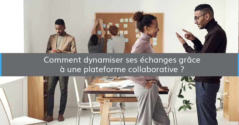 dynamiser echanges plateforme collaborative blog - Wimi