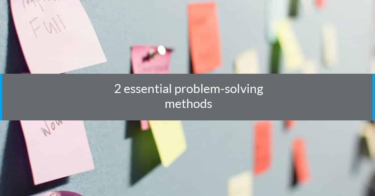 essential problem solving methods