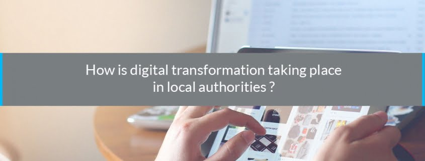 how digital transformation taking place local authorities