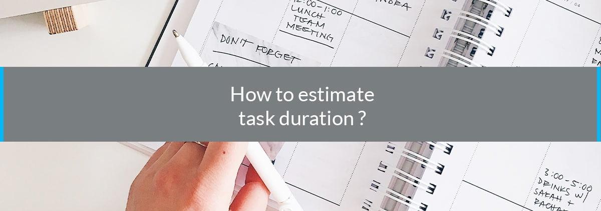how estimate task duration