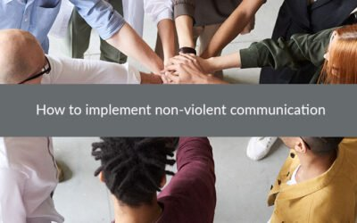 How to implement non-violent communication