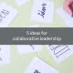 ideas collaborative leadership