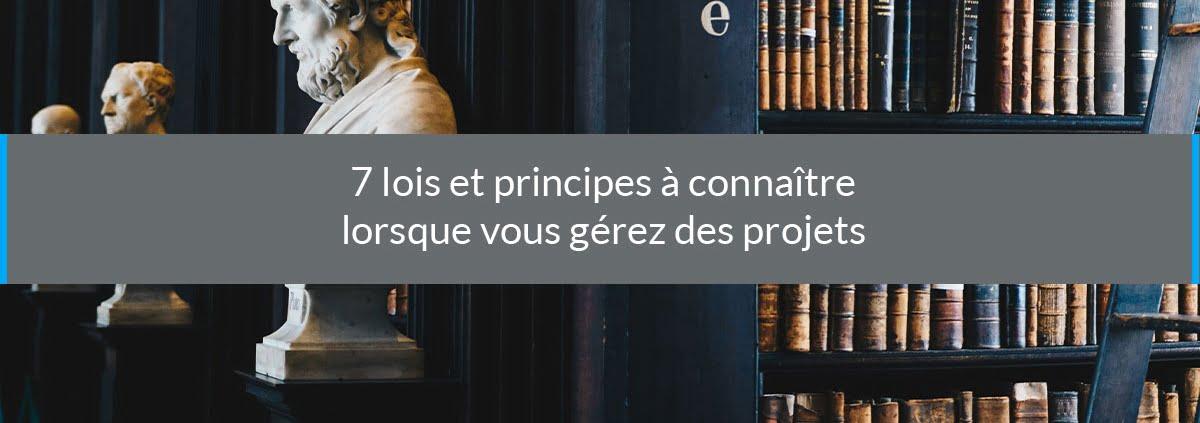 lois principes connaître gérer projets