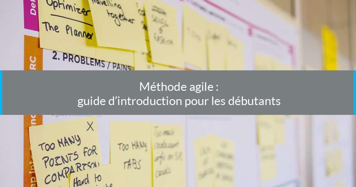 Méthode agile : guide d'introduction pour les débutants