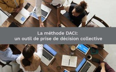 La méthode DACI : un outil de prise de décision collective