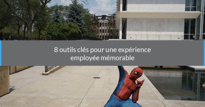 Huits outils pour une experience employé mémorable