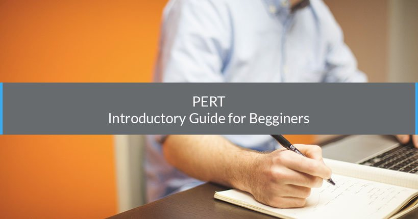 PERT : An Introductory Guide for Beginners