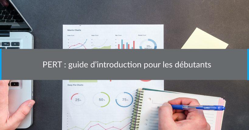 PERT :guide d'introduction pour les débutants