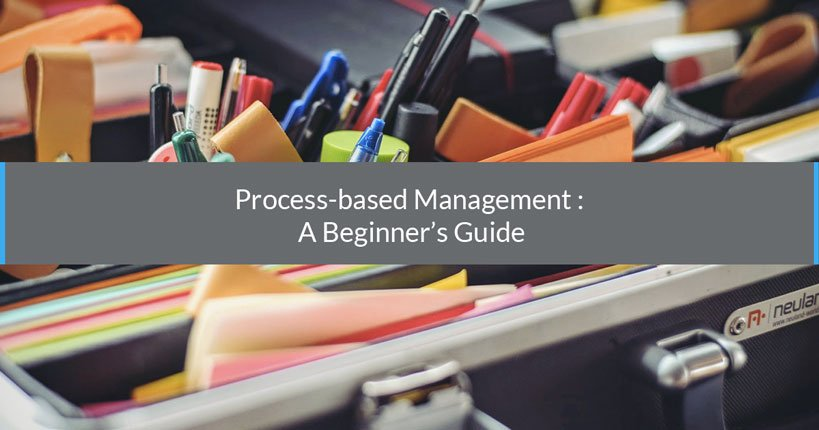 Process-Based Management : a Beginner's Guide