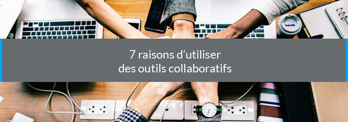 raisons outils collaboratifs