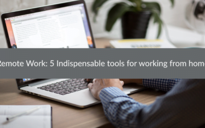 Remote Work: 5 Indispensable tools for working from home