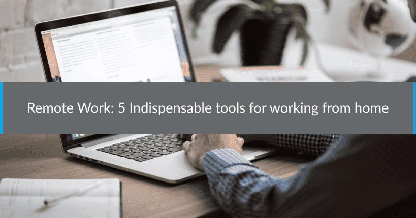 Remote work 5 tools