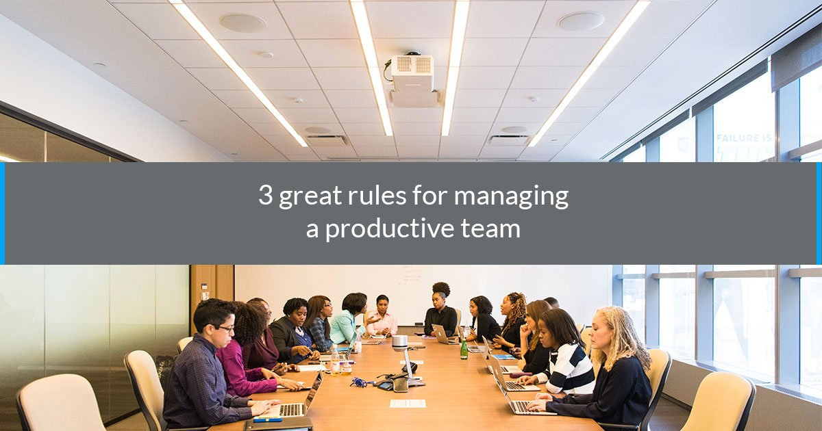 rules managing productive team