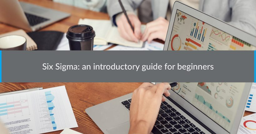Six Sigma an introductory guide for beginners