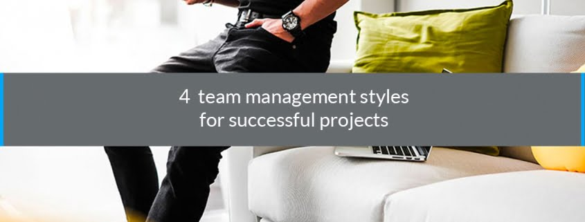 team management styles successful projects