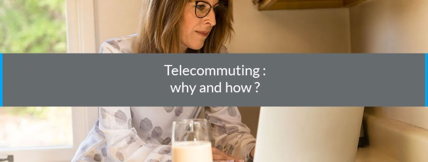 telecommuting why how