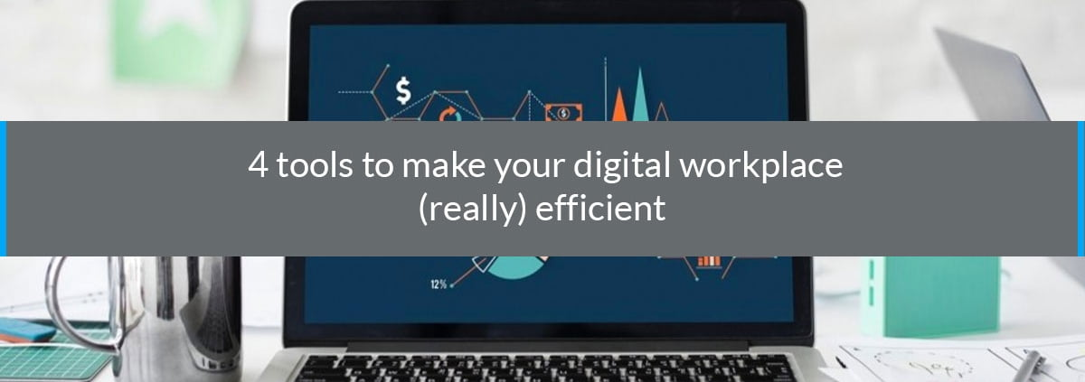 tools digital workplace efficient