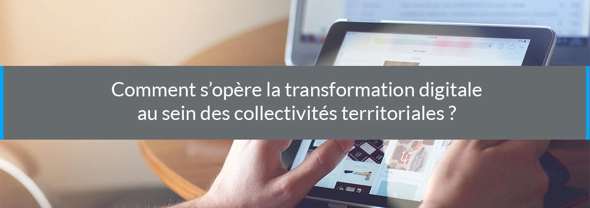 transformation digitale collectivités territoriales