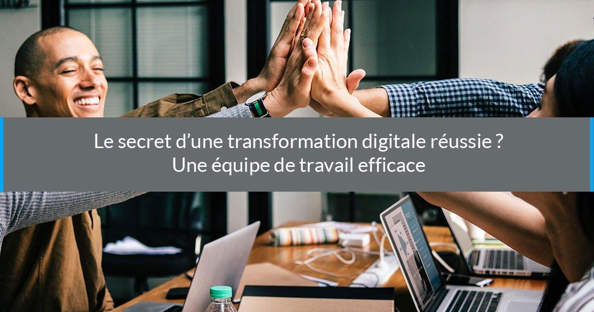 transformation digitale réussie équipe travail efficace
